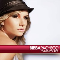 Wonderfull Love — Bibba Pacheco