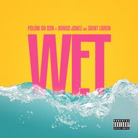 Wet — Polow Da Don