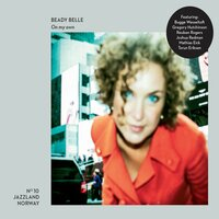 On My Own — Beady Belle, Bugge Wesseltoft, Gregory Hutchinson, Reuben Rogers