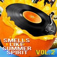 Smells Like Summer Spirit, Vol. 2 — сборник