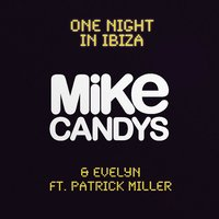 One Night in Ibiza — Mike Candys, Evelyn