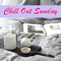 Chill Out Sunday — сборник