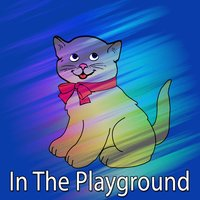 In The Playground — Nursery Rhymes