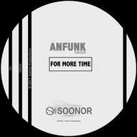 For More Time — Anfunk