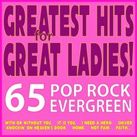 Greatest Hits for Great Ladies! 65 Pop Rock Evergreen... — сборник