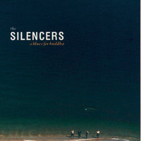A Blues For Buddha — The Silencers