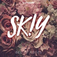 Bed Of Roses — SKIY