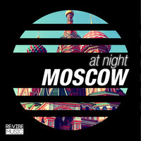 At Night - Moscow — сборник