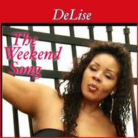 The Weekend Song — Delise