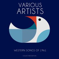 Western Songs of 1961 — сборник