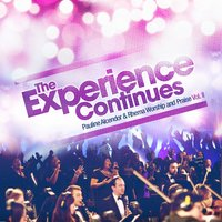 The Experience Continues — Pauline Alcendor, Rhema Worship and Praise