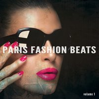 Paris Fashion Beats, Vol. 1 — сборник