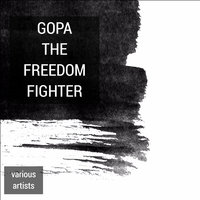 Gopa the Freedom Fighter — сборник