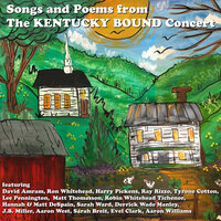 Songs and Poems From the Kentucky Bound Concert — сборник