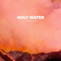 Holy Water — Hembree