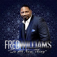 Do a New Thing — Fred Williams