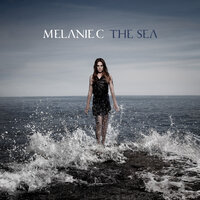 The Sea — Melanie C