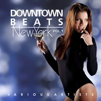Downtown Beats New York, Vol. 1 — сборник