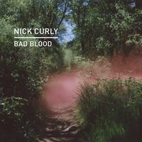 Bad Blood — Nick Curly