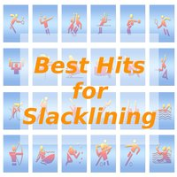 Best Hits for Slacklining — Tune Robbers