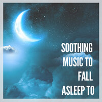 Soothing Music to Fall Asleep to – Perfect Sounds For Insomnia That Can Help You Go to Sleep — Insomnia Cure Maestro