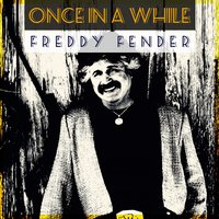 Once in a While — Freddy Fender