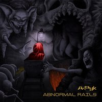 Abnormal Rails — A-Pyk