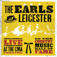 Live At The CMA Theater In The Country Music Hall Of Fame — The Earls Of Leicester