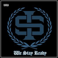 We Stay Ready — Immortal Soldierz, Slim Thug & King Kyle Lee