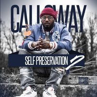 Self Preservation 2 — Calloway