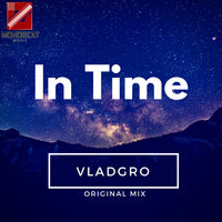 In Time — VLADGRO