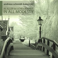 In All Modesty - In Aller Bescheidenheit — Oleg Roschin