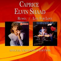 Russia / Live for Love — Caprice, Elvin Shaad, Caprice & Elvin Shaad