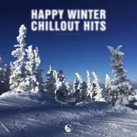 Happy Winter Chillout Hits — сборник