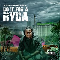 Do It for a Ryda — Ryda Emphamous