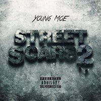 Street Scars 2 — Young Moe