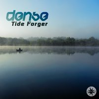 Tide Forger — Dense