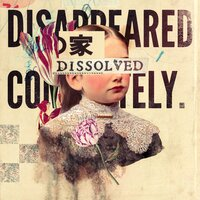 Dissolved — Disappeared Completely