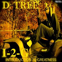 Introduction 2 Greatness — D.Tree