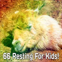 66 Resting For Kids! — Spa