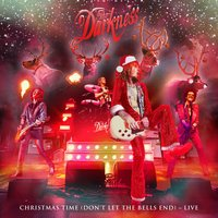 Christmas Time (Don't Let the Bells End) — The Darkness, Dan Hawkins