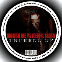 Inferno EP — Dariush Gee feat. Mental Crush, Dariush Gee & Mental Crush