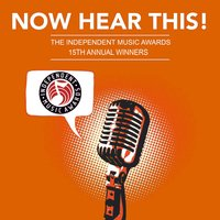 Now Hear This! - The Winners of the 15th Independent Music Awards — сборник