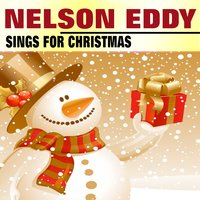 Nelson Eddy Sings for Christmas — Nelson Eddy