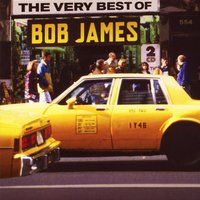 The Very Best of Bob James — Bob James