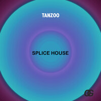 Splice House — Tanzoo