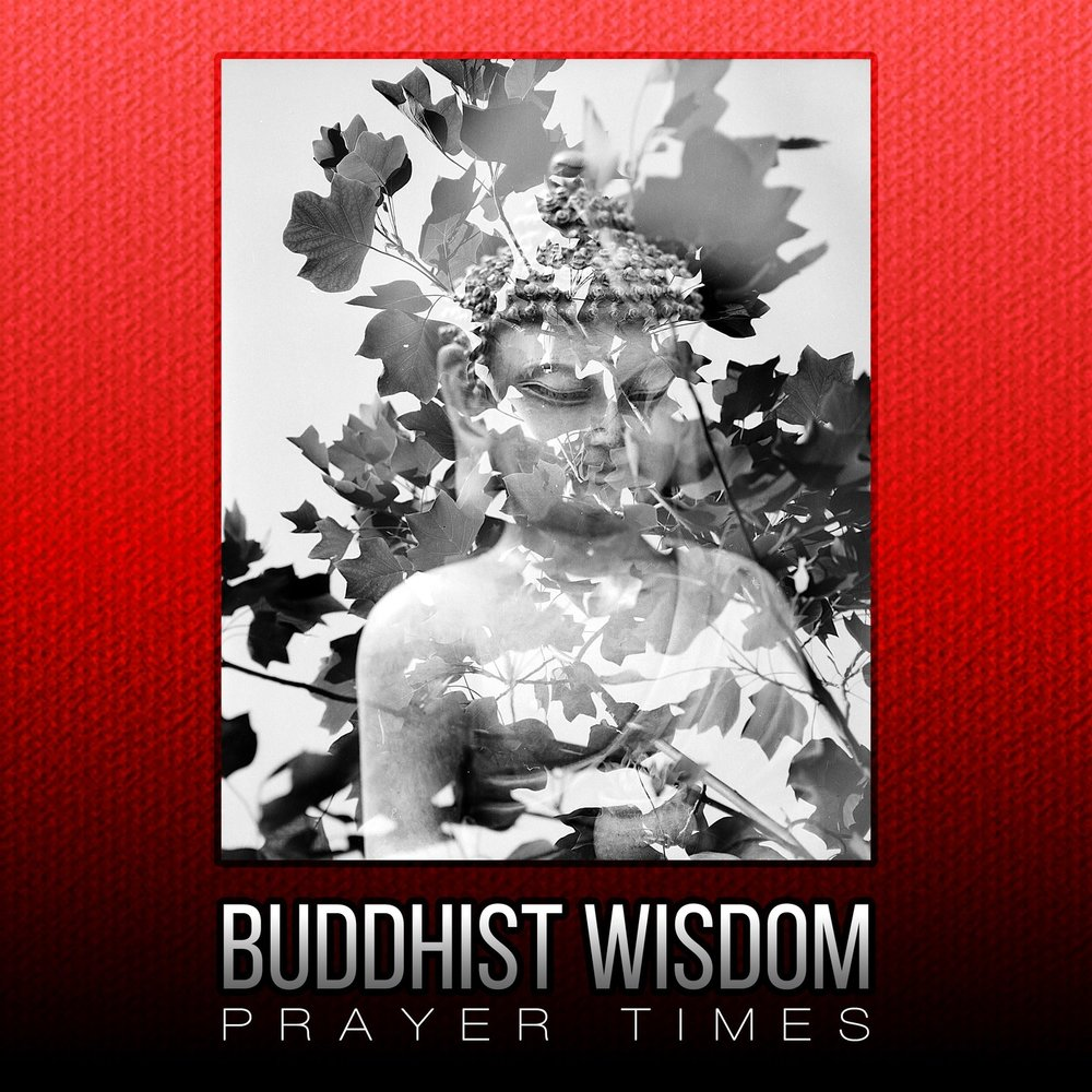 wisdom buddhist singles Buddha quotes 563bc - 483 bc the teachings of buddha have been passed down from century to century buddha was an indian leader, many say a holy leader, who taught those who chose to listen and to believe.