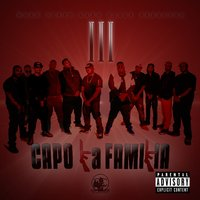 Work Dirty Presents : Capo La Familia III — Work, C.A.P.O. Click, Capo Click