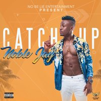 Catch Up — Noble Jay