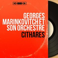 Cithares — Georges Marinkovitch et son orchestre
